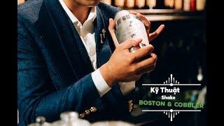 Học Kỹ Thuật Shaking Boston & Cobbler Chuẩn Bartender | Hướng Nghiệp Á Âu