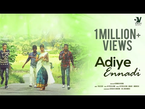 Adiye Ennadi - Tamil Music Video | N.VETRISELVAN