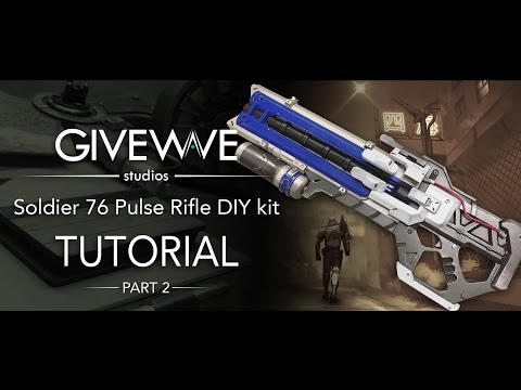 Soldier 76 Pulse Rifle DIY kit part 2