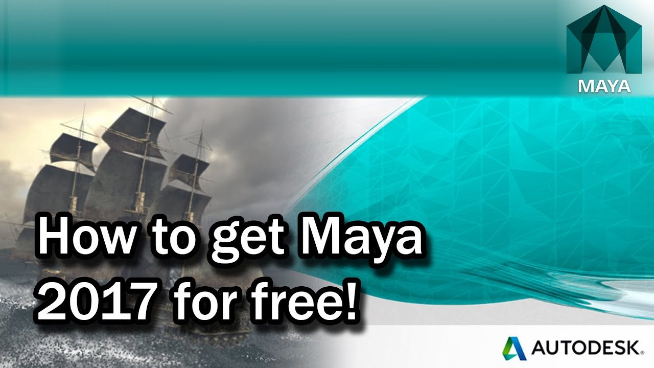 How To Get Maya 2017 for Free
