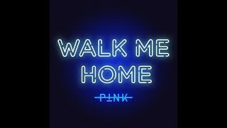 Walk Me Home (Radio Version) (Audio) - P!nk Video