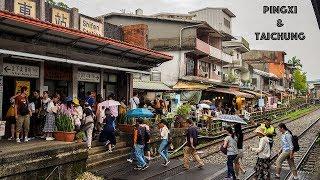 TRAVELLING AROUND TAIWAN: PINGXI AND TAICHUNG!