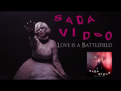 "Sada Vidoo - ""Love Is A Battlefield"" (Official Video)"