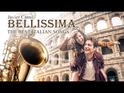"música-italiana,-canciones-italianas-años-80-""bellissima""-the-best-italian-song-saxophone-music"