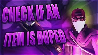 TF2 Trading Tips #2 - How To Check If An Unusual/Item is DUPED!