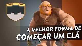 A MELHOR FORMA DE COMEÇAR UM CLÃ - CLASH OF CLANS - CLÃ APOCALIPSE