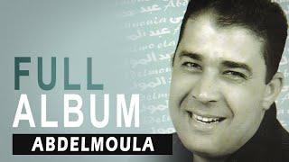 Abdelmoula - Tkhadfayi Raaqar | Full Album