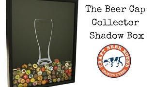 Beer Cap Collector Shadow Box - An Origin Story
