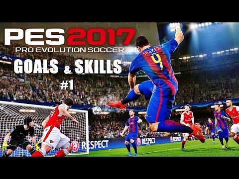 PES 2017 - Goals & Skills Compilation #1 HD 60FPS