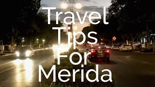 Mitch at Midlife - Travel Tips for Merida