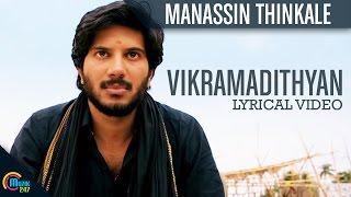 Manassin Thinkale -Vikramadithyan |Dulquer Salman| Namitha Pramod| Full Song HD Lyrical Video