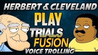 TRIALS FUSION W/ CLEVELAND & HERBERT & PETER GRIFFIN MORE