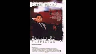 James Newton Howard: Guilty by Suspicion
