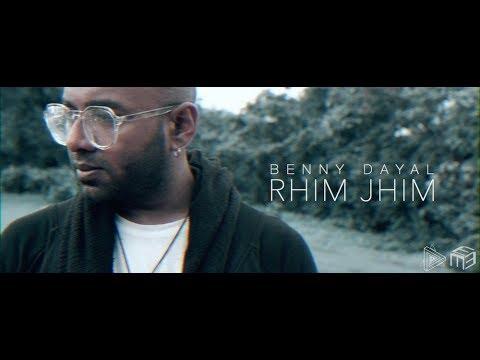 Rhim Jhim | Benny Dayal