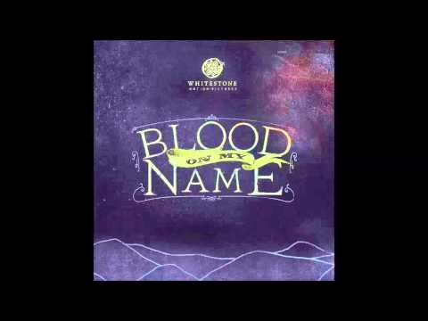 BLOOD ON MY NAME - THE WRIGHT BROTHERS