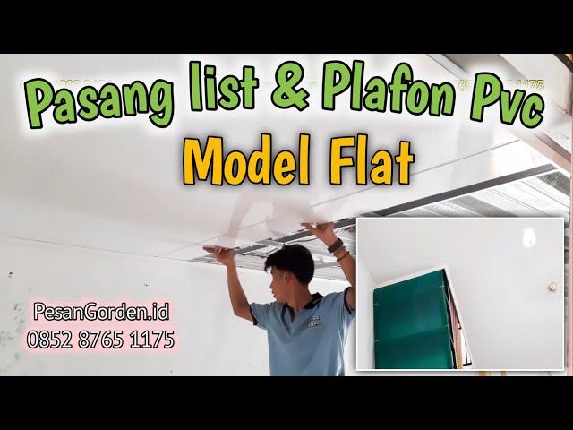PASANG LIST PLAFON PVC MODEL FLAT / LURUS | PesanGorden.id