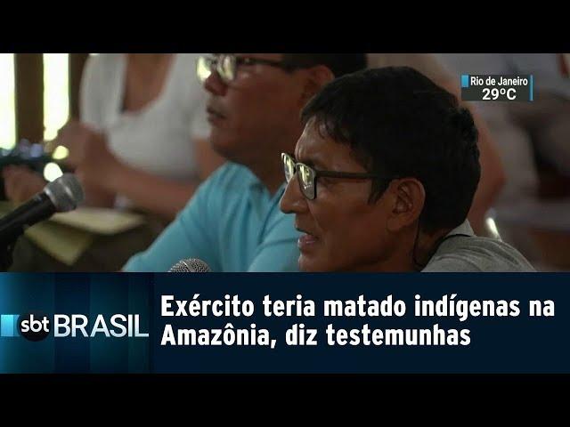 Exército teria matado indígenas na Amazônia | SBT Brasil (09/03/19)