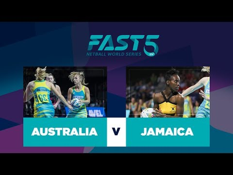 Australia v Jamaica | Fast5 World Series 2017