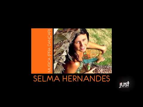 Selma – Musica Pra Dançar (Electro Dance)