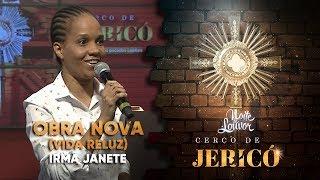 Obra Nova (Vida Reluz) | Irmã Janete | Noite de Louvor | 09/03/20 [CC]