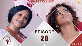 Pod et Marichou - Saison 2 - Episode 20 - VOSTFR