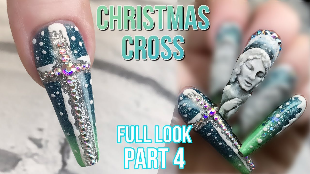 Christmas Nail Design Full Look Part 4 Blingy Crucifix With Textured Snow Cut Out Technique Youtube
