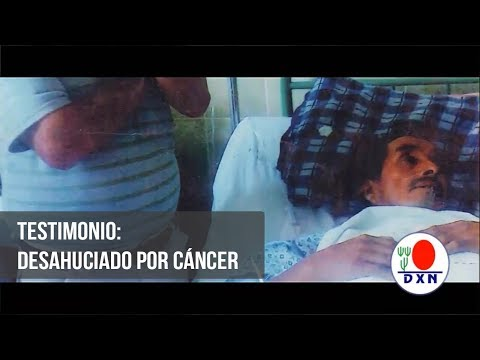 DXN SALUD: Desahuciado por cáncer