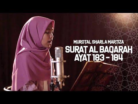 Murotal Sharla Martiza Surat Al Baqarah Ayat 183 184