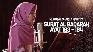Murotal Sharla Martiza  Surat Al Baqarah