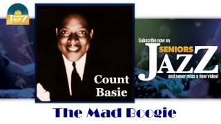Count Basie - The Mad Boogie (HD) Officiel Seniors Jazz