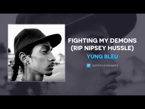 "Yung Bleu ""Fighting My Demons"" (RIP Nipsey Hussle)"
