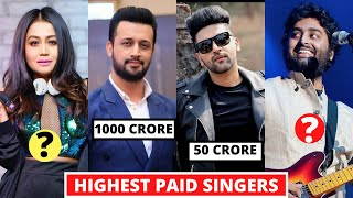 15 Highest Paid Bollywood Singers  2020, Neha Kakkar, Guru Randhawa, Arijit Singh, Atif Aslam