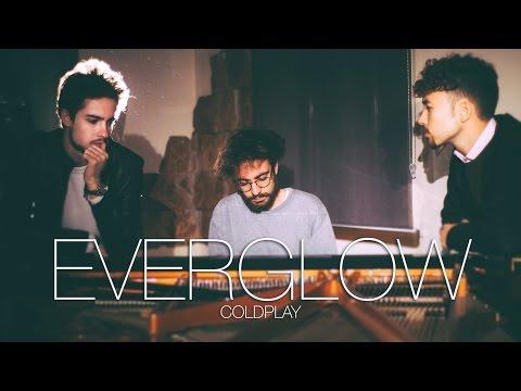 """""""Everglow"""" - Coldplay - Costantino Carrara Michele Grandinetti & Vanni Tagliavento COVER"""