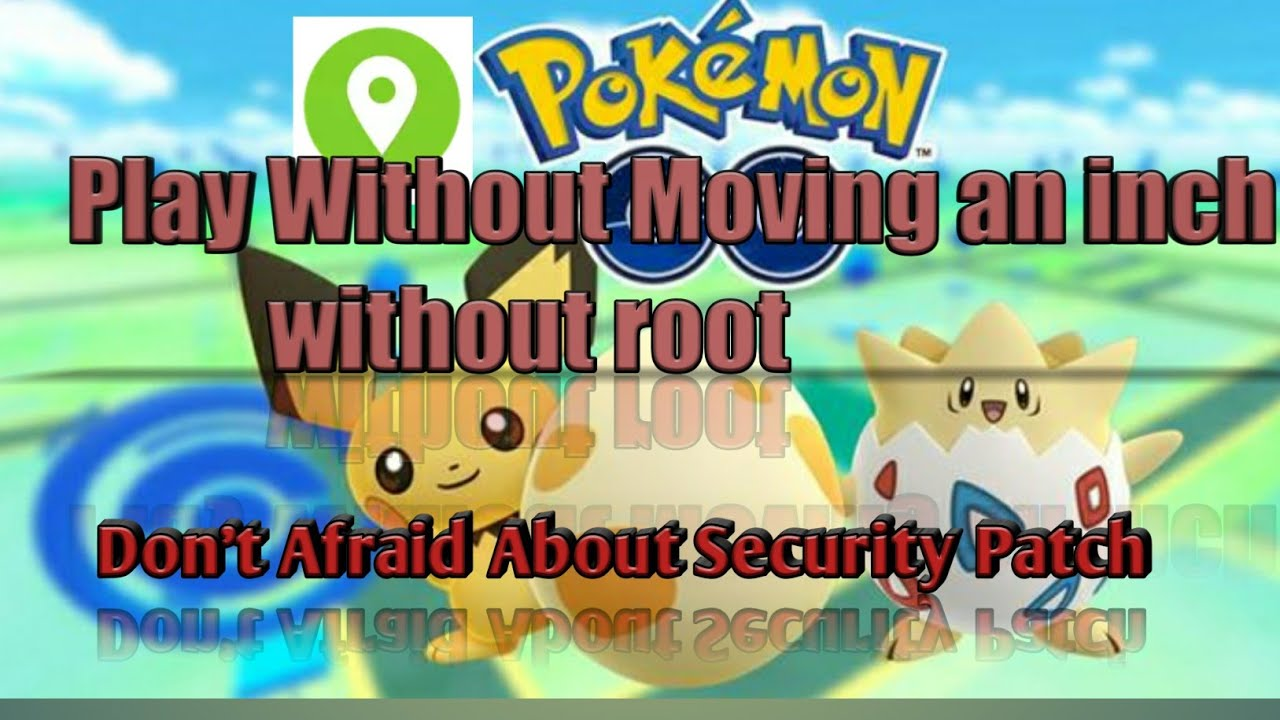 Without Root: Pokemon Go Fake Gps Joystick ( October 2018 Security Patch  Level)