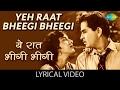 Yeh Raat Bheegi Bheegi with lyrics  