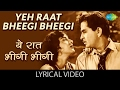 "Yeh Raat Bheegi Bheegi with lyrics |""यह रात भीगी भीगी"" गाने के बोल| Chori Chori | Nargis, Raj Kapoor"