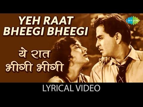 Yeh Raat Bheegi Bheegi with lyrics |