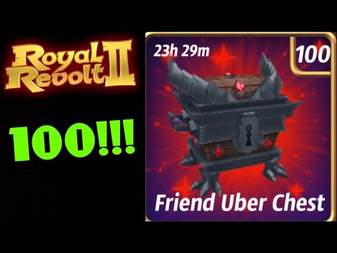 ROYAL REVOLT 2 - 100 FRIEND UBER CHESTS OPENED