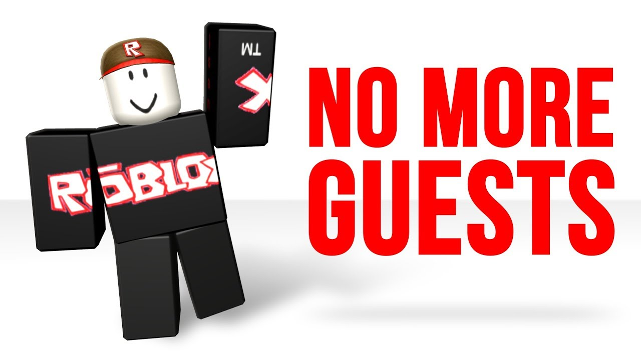 Guests Removed From Roblox 2017 Youtube