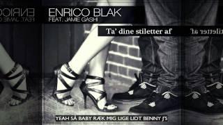 Enrico Blak - Ta´dine stiletter af