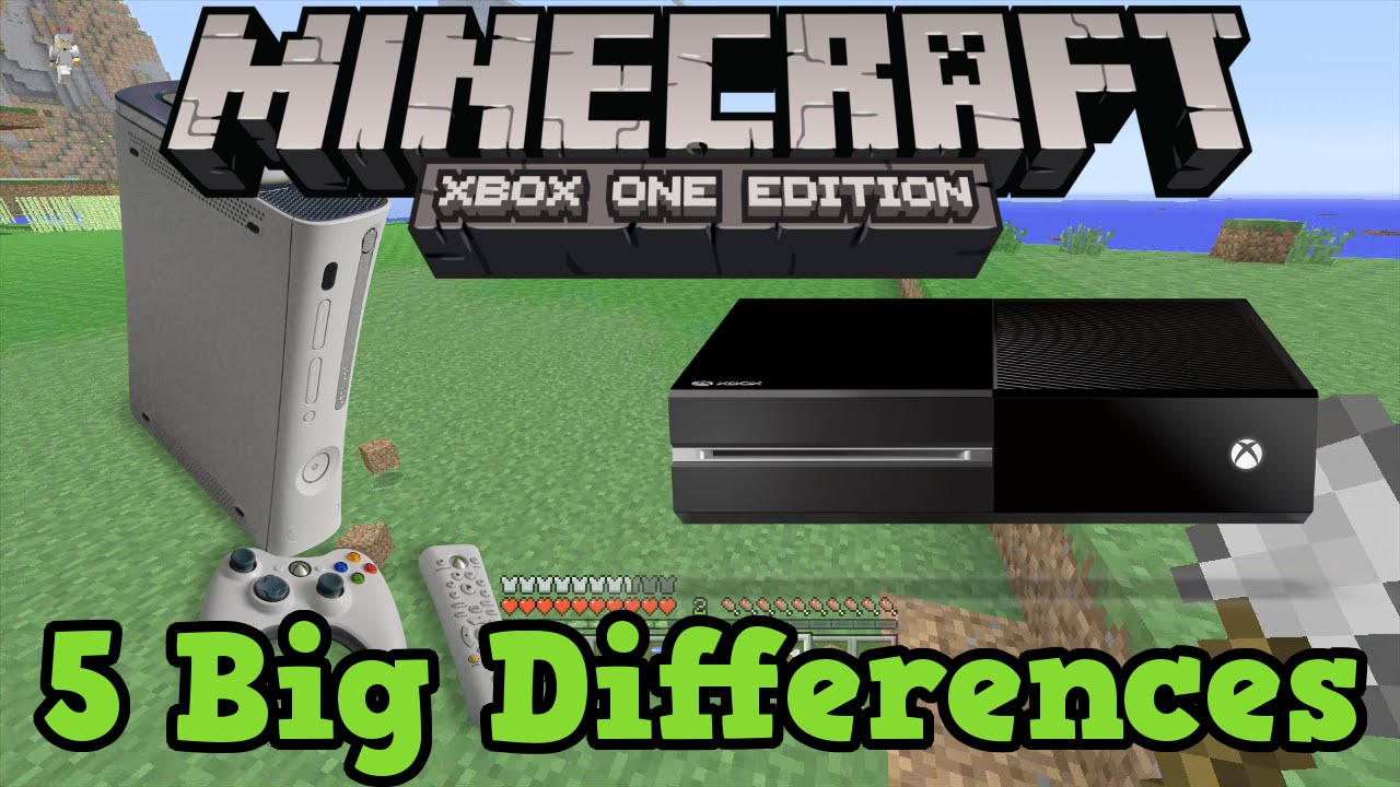 Minecraft Xbox One vs Xbox 10 10 Changes To Be Excited About