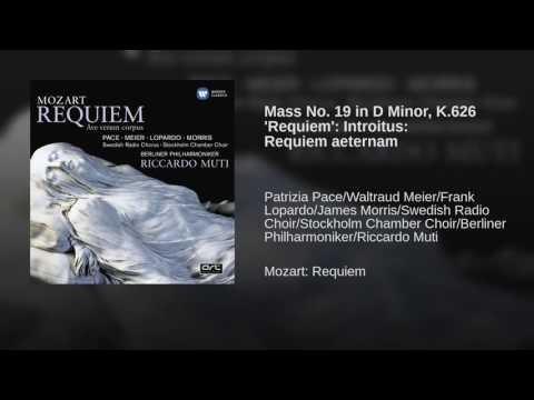 Mass No. 19 in D Minor, K.626 'Requiem': Introitus: Requiem aeternam
