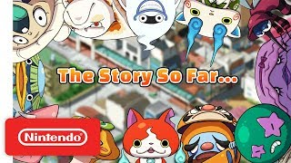 YO-KAI WATCH 3 - The Story So Far - Nintendo 3DS