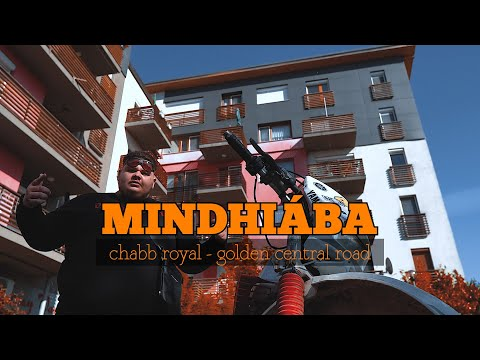 CHABB ROYAL - MINDHIÁBA👹 (OFFICIAL MUSIC VIDEO)