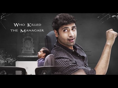 Who Killed the Manager Ft. Adivi Sesh | Goodachari | CAPDT|