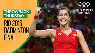 Carolina Marin (ESP) v P.V. Sindhu (IND)- Women's Badminton Final Rio 2016 | Throwback Thursday
