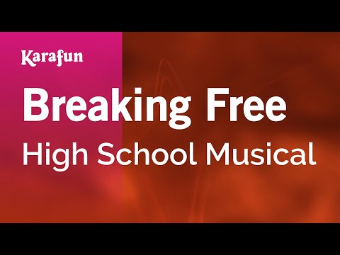Karaoke Breaking Free - High School Musical *