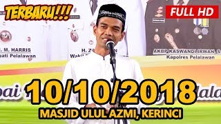 Ceramah Terbaru Ustadz Abdul Somad Lc, MA - Masjid Ulul Azmi, Kerinci