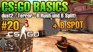 CS:GO Basics #20 - Dust2 - Terror - B Rush und B Split
