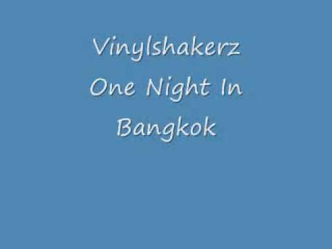 Vinylshakerz  One Night In Bangkok  Techno HQ Sound